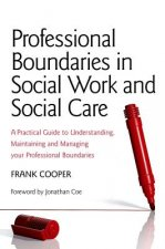 Professional Boundaries in Social Work and Social Care