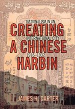 Creating a Chinese Harbin