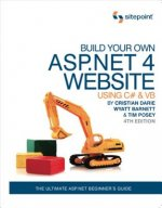 Build Your Own ASP.NET 4 Web Site Using C# and VB