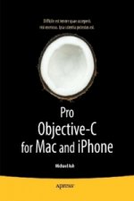 Pro Objective-C for Mac and iPhone