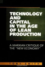 Technology and Capital in the Age of Lean Production