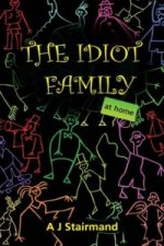 Idiot Family at Home