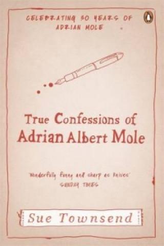 True Confessions of Adrian Albert Mole
