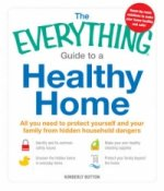 Everything Guide to a Healthy Home