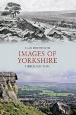 Images of Yorkshire Through Time