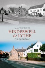 Hinderwell & Lythe Through Time