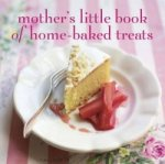 Mother's Little Book of Homebaked Treats