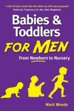 Babies and Toddlers for Men