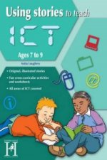 Using Stories to Teach ICT Ages 7-9