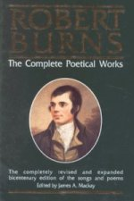 Robert Burns, the Complete Poetical Works