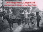 Old Kingsbarns, Largoward and the Landward Villages of the E