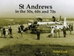 St Andrews in the 50s, 60s and 70s