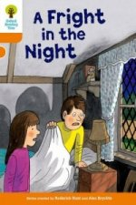 Oxford Reading Tree: Level 6: More Stories A: a Fright in th