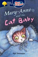 Oxford Reading Tree: All Stars: Pack 3a: Mary-Anne and the C