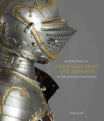 Masterpieces of European Arms and Armour in the Wallace Coll