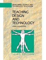 Teaching Design and Technology