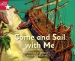 Pirate Cove Pink Level Fiction: Come and Sail with Me