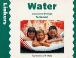 Water Discovered Through Science