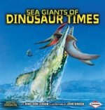 Sea Giants of Dinosaur Times