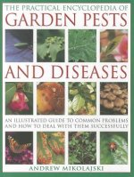 Practical Encyclopedia of Garden Pests and Diseases
