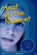 On the Edge: Start-up Level Set 1 Book 2 Heat of the Moment