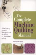 Complete Machine Quilting Manual