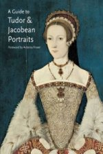 Guide to Tudor and Jacobean Portraits
