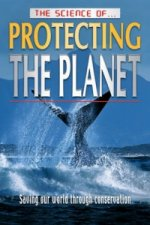 Science of Protecting the Planet