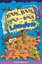 Rats, Bats, Frogs and Bogs of London