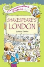 Timetraveller's Guide to Shakespeare's London