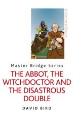 Abbot, the Witchdoctor and the Disastrous Double