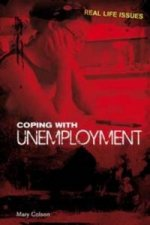 Coping with Unemployment. Mary Colson