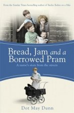 Bread, Jam and a Borrowed Pram