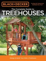 Complete Guide to Treehouses (Black & Decker)