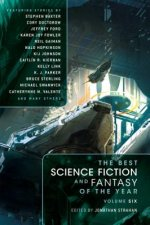 Best Science Fiction and Fantasy of the Year Volume 6