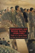 Communists and British Society 1920-1991