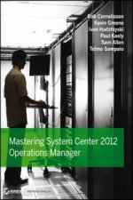 Mastering System Center Operations Manager 2012