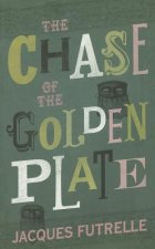 Chase of the Golden Plate