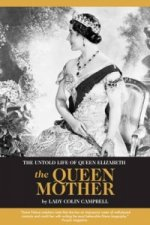 Untold Life of Queen Elizabeth the Queen Mother