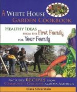 White House Garden Cookbook