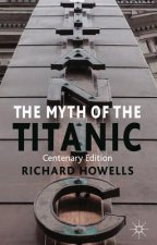 Myth of the Titanic