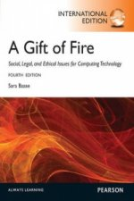 Gift of Fire:Social, Legal, and Ethical Issues for Computing