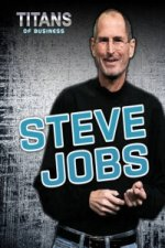 Titans Of Business Steve Jobs