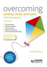 Overcoming Anxiety Stress & Panic 3rd