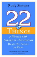 22 Things a Woman with Asperger's Syndrome Wants Her Partner
