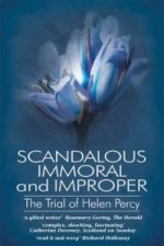Scandalous Immoral and Improper