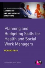 Planning and Budgeting Skills for Health and Social Work Man
