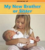Growing Up: My New Brother or Sister