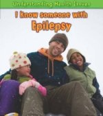 Understanding Health Issues: I Know Someone with Epilepsy