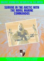 Survive in the Arctic with the Royal Marine Commandos